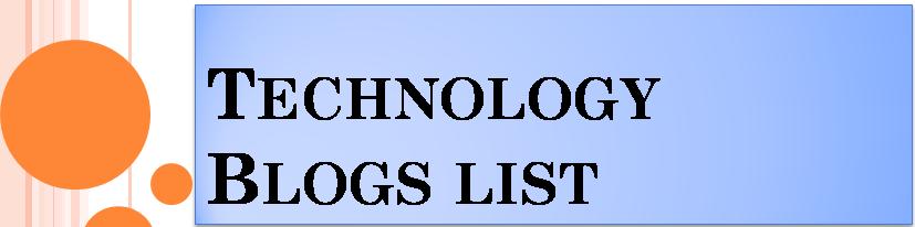 Technology Blogs list