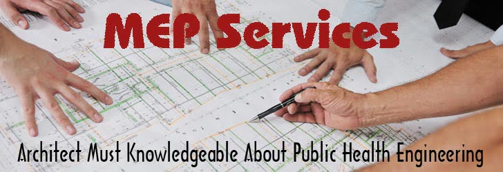 MEP Services, Architect, Public Health Engineering,