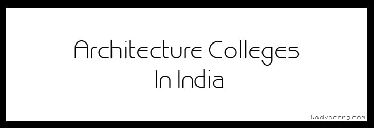 architecture colleges in india, top government architecture colleges in india, top architecture colleges in india through nata, top 100 architecture colleges in india, list of india architecture colleges, top architecture colleges in india through jee main, best architecture colleges in the world, sir jj college of architecture, best architecture colleges in mumbai,