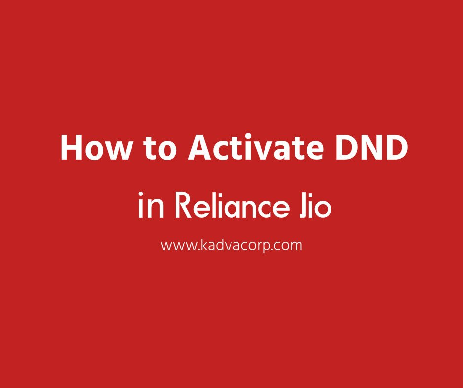 activate dnd in reliance jio, how to activate dnd in jio, reliance jio dnd, activate dnd reliance jio online, how to deactivate flash messages in reliance jio, reliance deactivate service code, reliance activation number, jio dnd registration, how to activate dnd in reliance jio, how to activate dnd in jio sim, jio dnd complaint, jio dnd code, jio dnd activation,