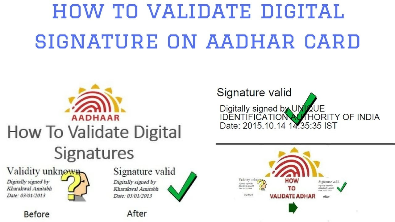 validate digital signature in aadhaar card, signature not verified in e-aadhar card, aadhar card signature valid software, how to validate signature in aadhar in mobile, aadhar card validation in javascript, download digital aadhar card, validate aadhar card number, how to get digital aadhar card, unique identification authority of india,