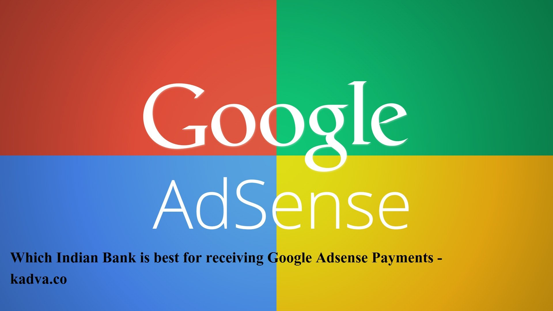 adsense payments, google adsense payments, adsense payment setups,
